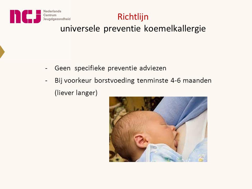 Richtlijn universele preventie koemelkallergie