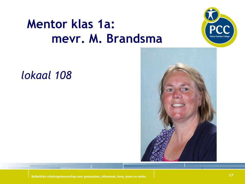 Mentor klas 1a: mevr. M. Brandsma