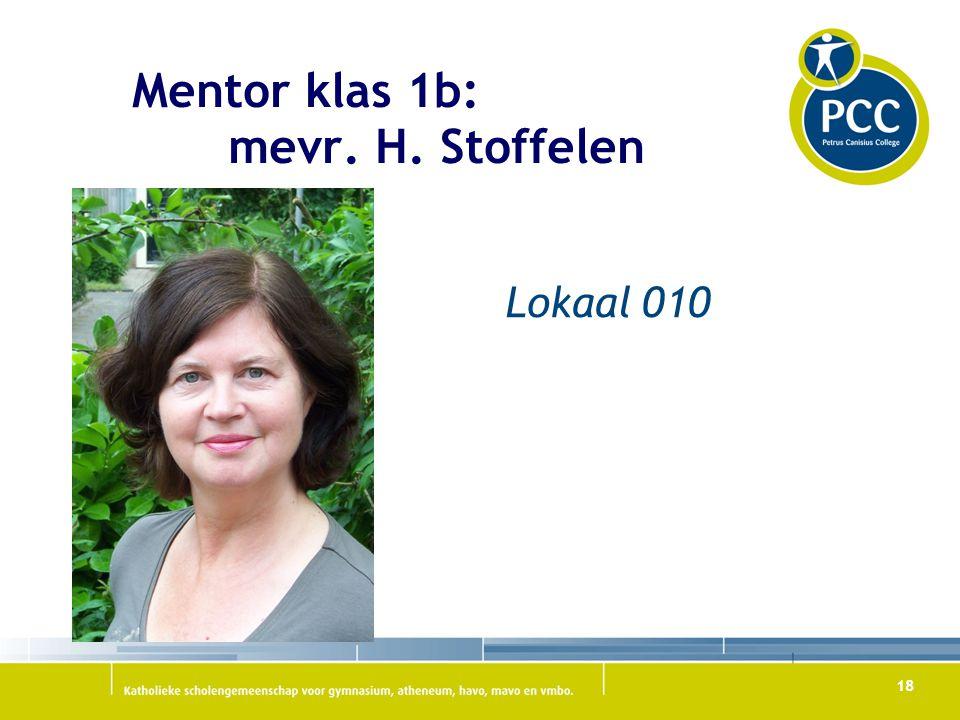 Mentor klas 1b: mevr. H. Stoffelen