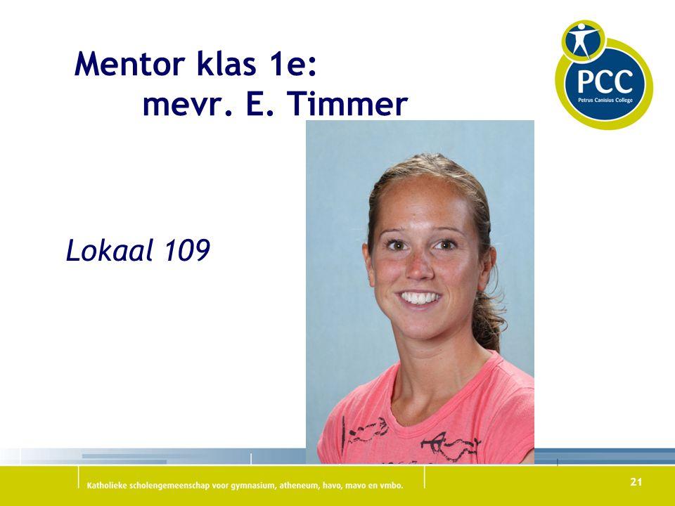 Mentor klas 1e: mevr. E. Timmer