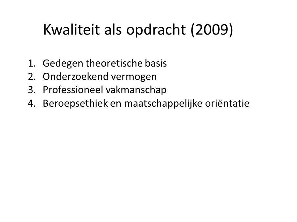 Kwaliteit als opdracht (2009)