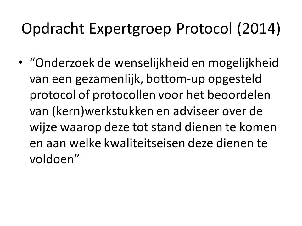 Opdracht Expertgroep Protocol (2014)