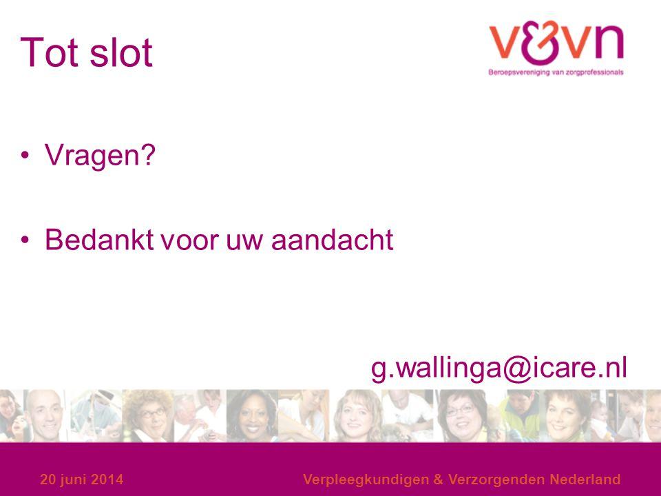Tot slot Vragen Bedankt voor uw aandacht g.wallinga@icare.nl