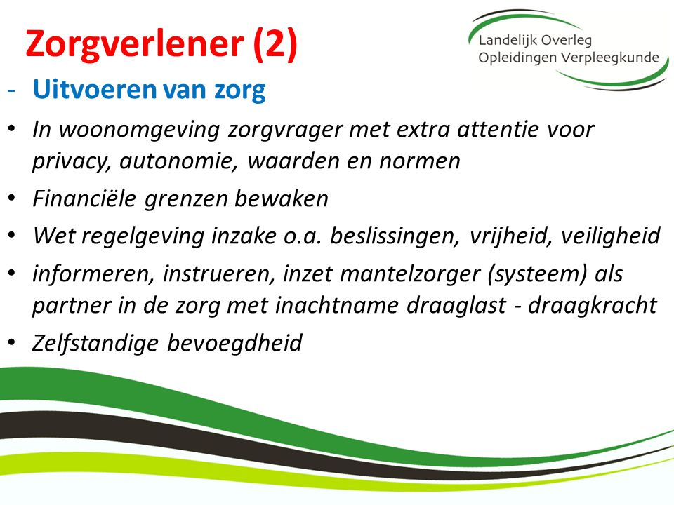 Zorgverlener (2) Uitvoeren van zorg
