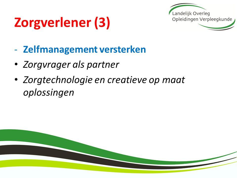 Zorgverlener (3) Zelfmanagement versterken Zorgvrager als partner