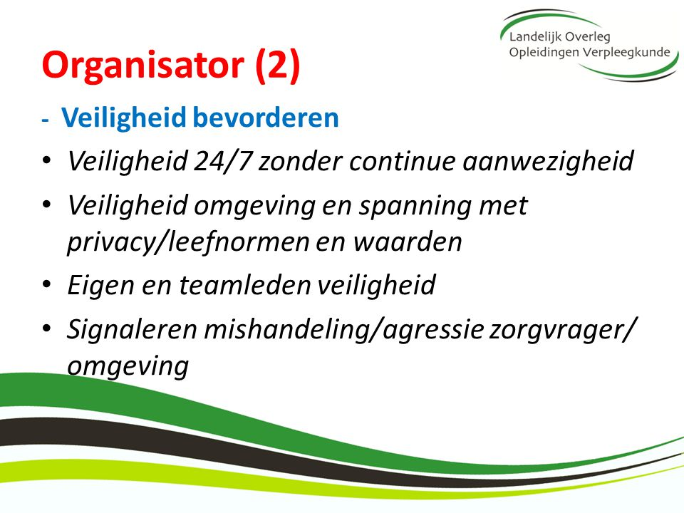 Organisator (2) Veiligheid 24/7 zonder continue aanwezigheid