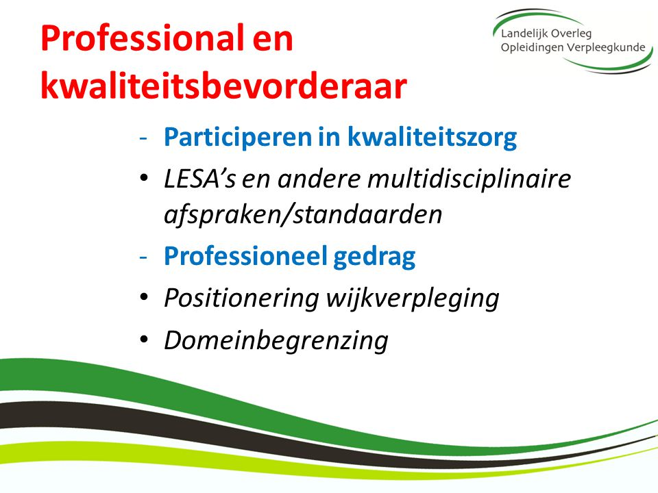 Professional en kwaliteitsbevorderaar