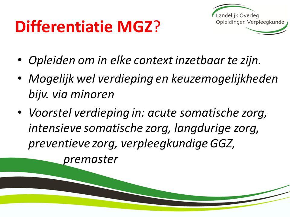 Differentiatie MGZ Opleiden om in elke context inzetbaar te zijn.