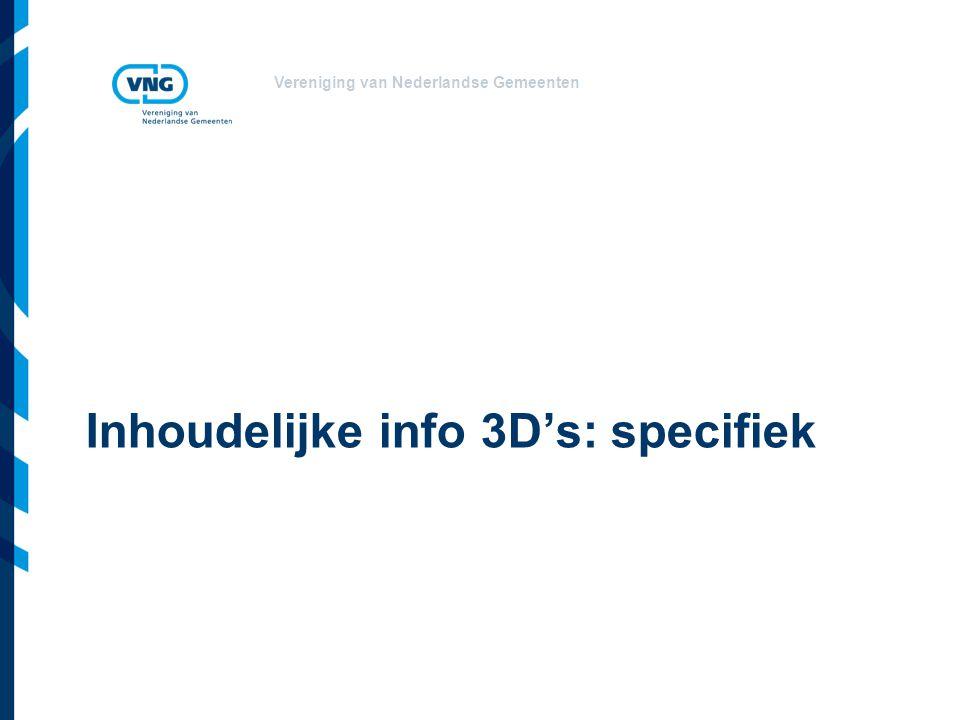 Inhoudelijke info 3D's: specifiek