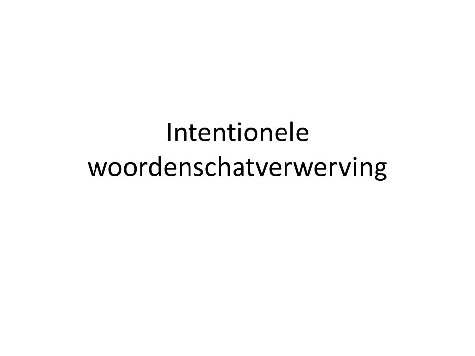 Intentionele woordenschatverwerving