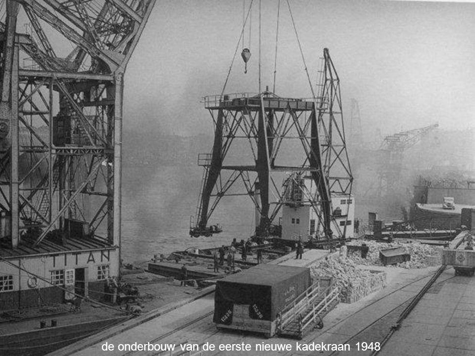 de onderbouw van de eerste nieuwe kadekraan 1948