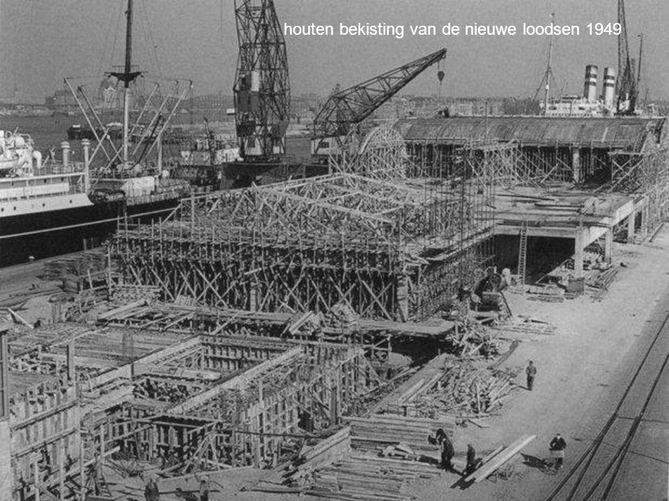 houten bekisting van de nieuwe loodsen 1949