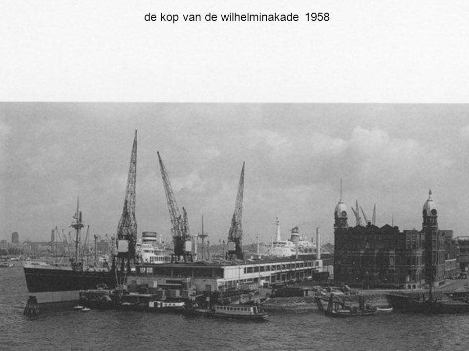 de kop van de wilhelminakade 1958