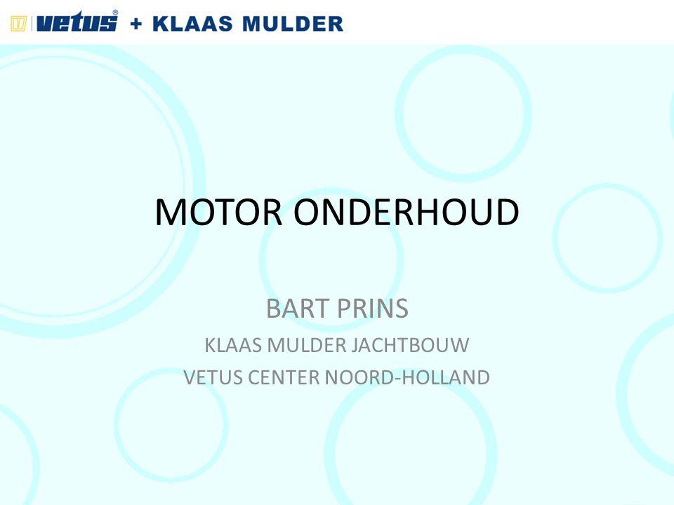 BART PRINS KLAAS MULDER JACHTBOUW VETUS CENTER NOORD-HOLLAND