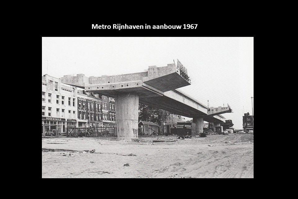 Metro Rijnhaven in aanbouw 1967