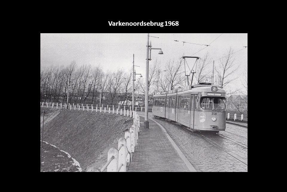 Varkenoordsebrug 1968
