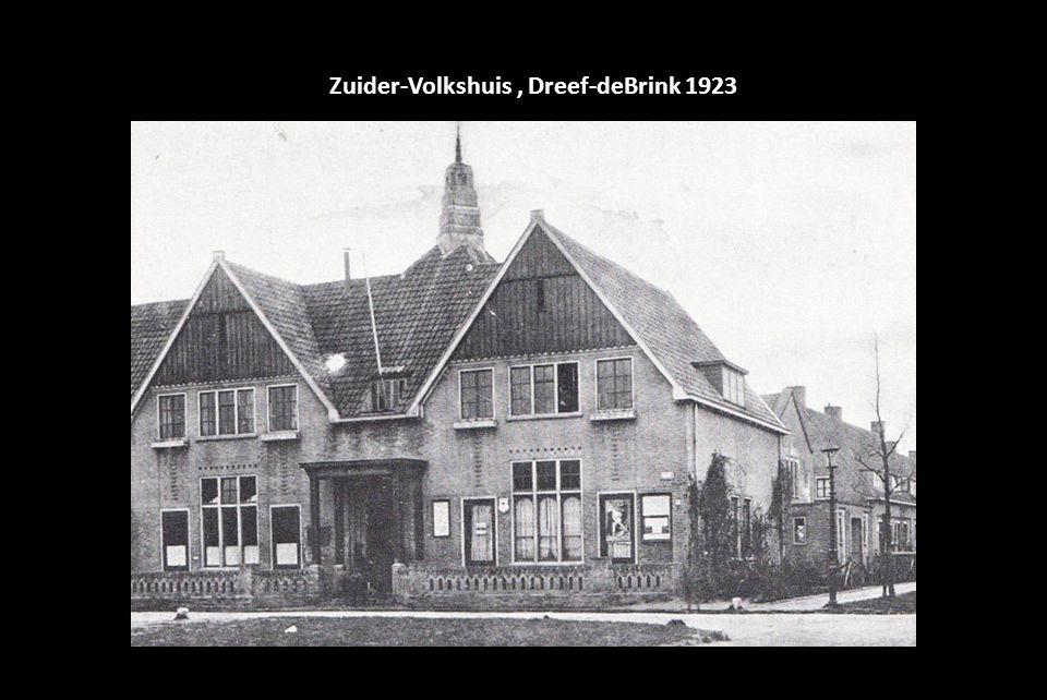 Zuider-Volkshuis , Dreef-deBrink 1923