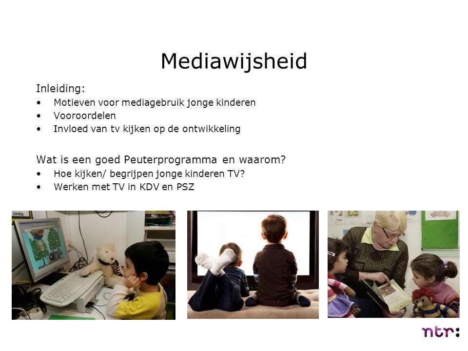 Mediawijsheid Inleiding: Wat is een goed Peuterprogramma en waarom