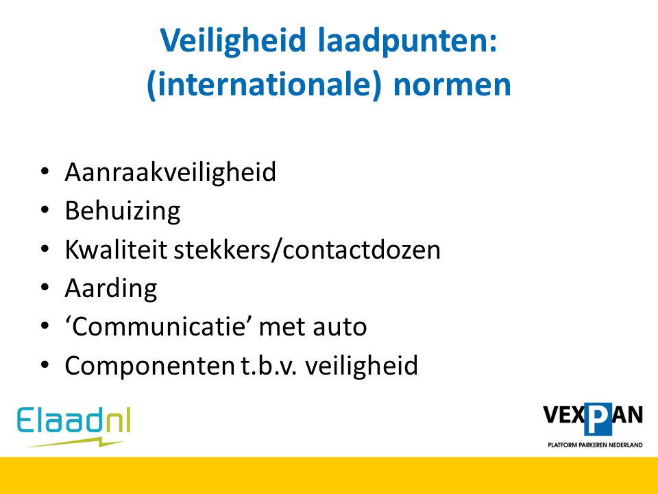 Veiligheid laadpunten: (internationale) normen