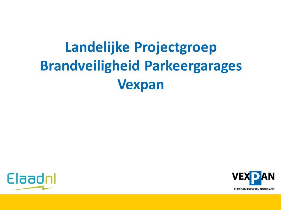 Landelijke Projectgroep Brandveiligheid Parkeergarages Vexpan