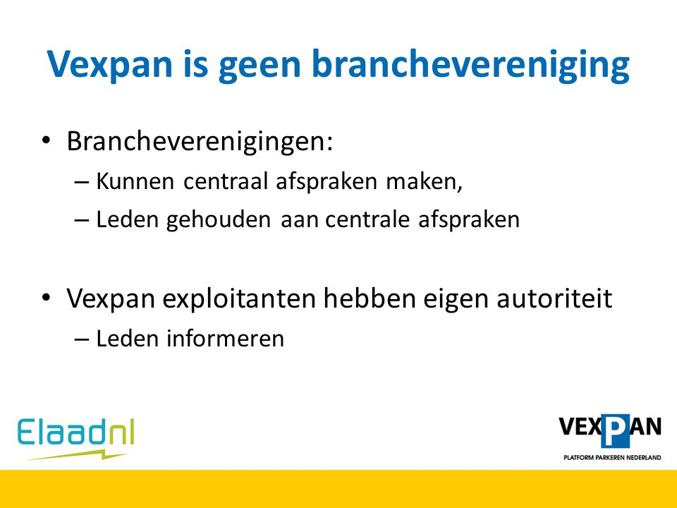 Vexpan is geen branchevereniging
