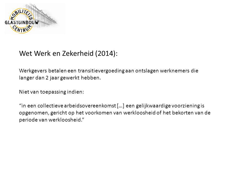 Wet Werk en Zekerheid (2014):
