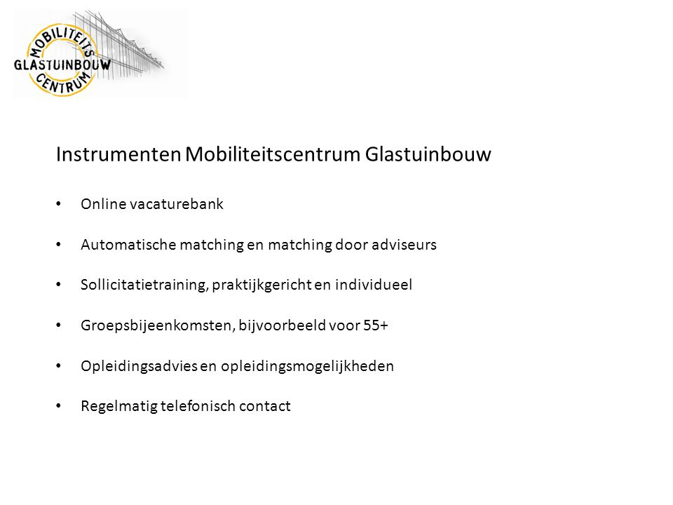 Instrumenten Mobiliteitscentrum Glastuinbouw