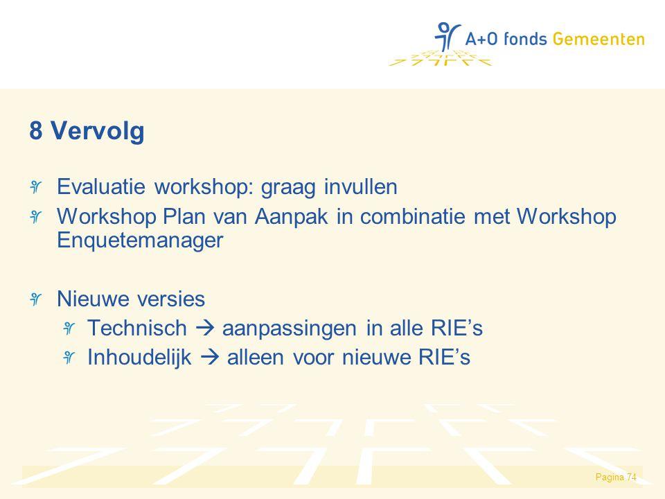 8 Vervolg Evaluatie workshop: graag invullen