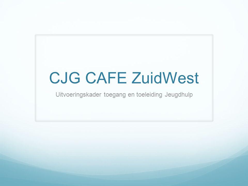 Uitvoeringskader toegang en toeleiding Jeugdhulp