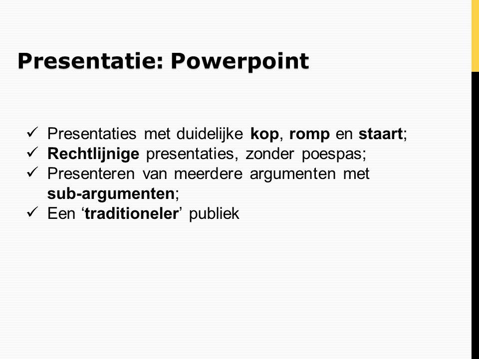 Presentatie: Powerpoint