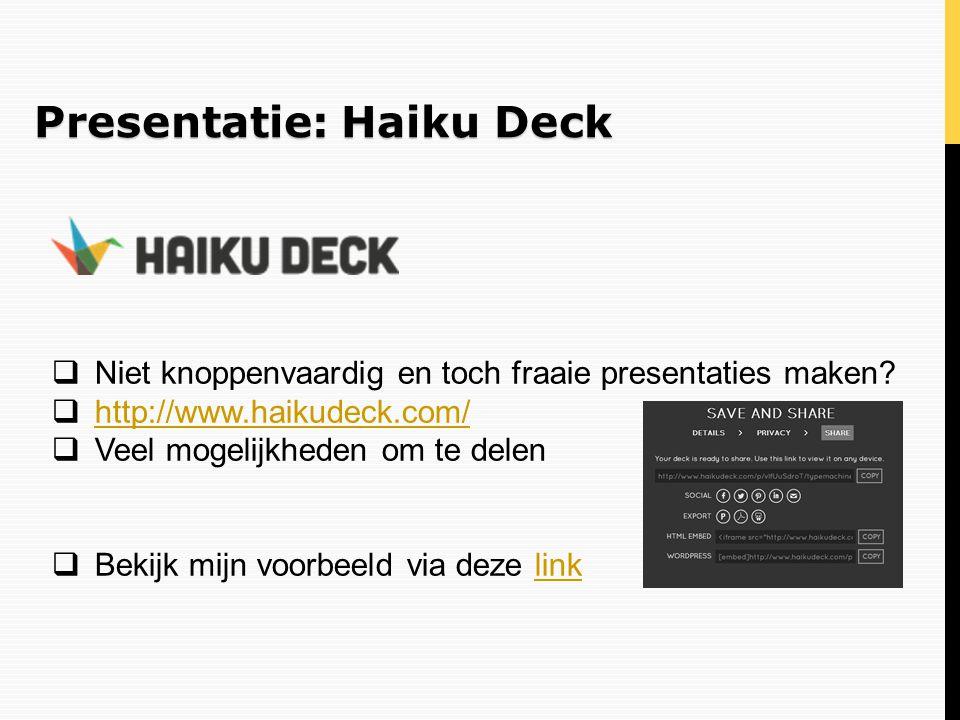 Presentatie: Haiku Deck