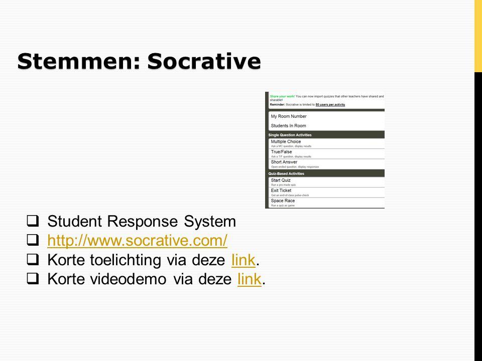 Stemmen: Socrative Student Response System http://www.socrative.com/