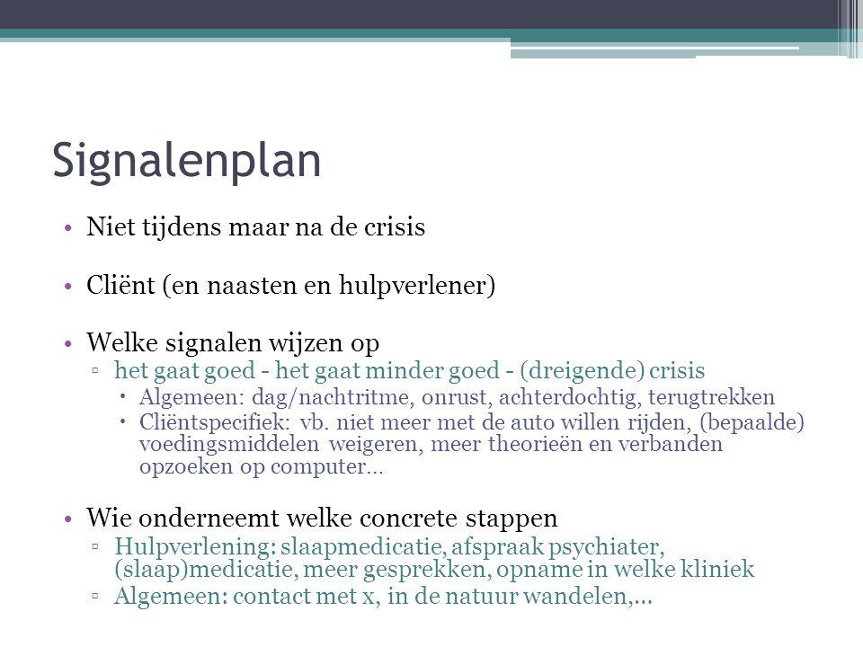 Signalenplan Niet tijdens maar na de crisis