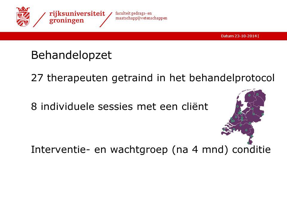 Behandelopzet 27 therapeuten getraind in het behandelprotocol 8 individuele sessies met een cliënt Interventie- en wachtgroep (na 4 mnd) conditie