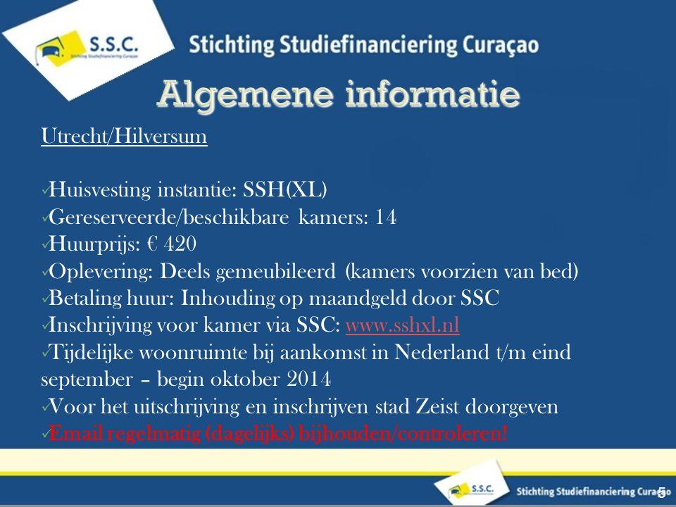 Algemene informatie Utrecht/Hilversum Huisvesting instantie: SSH(XL)