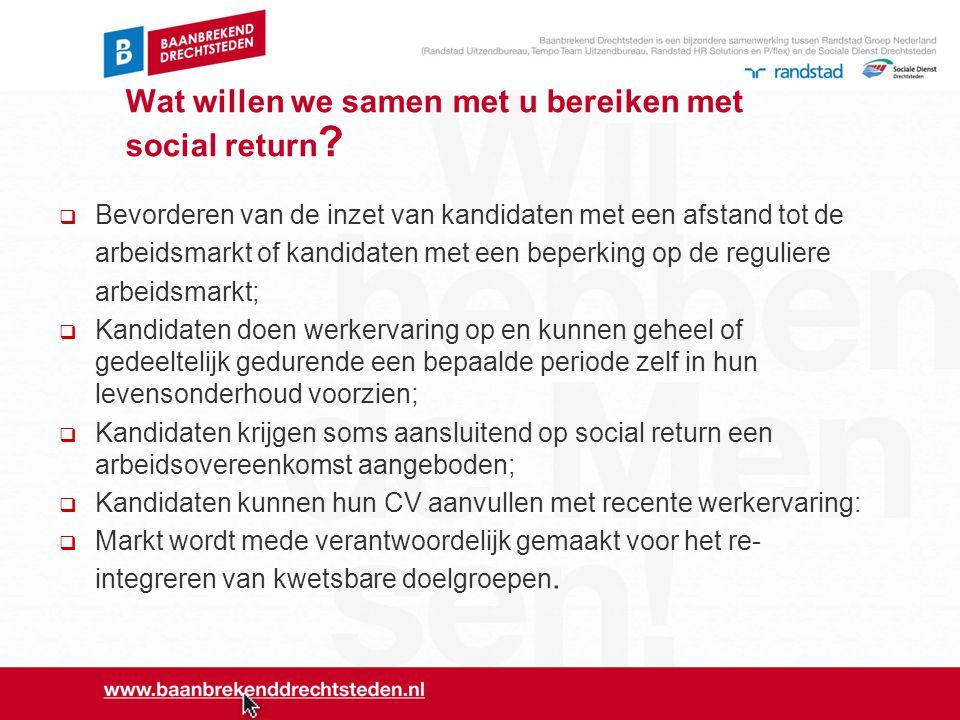 Wat willen we samen met u bereiken met social return