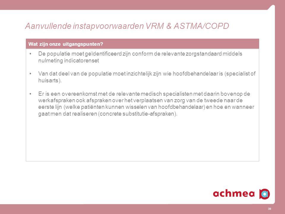 Aanvullende instapvoorwaarden VRM & ASTMA/COPD