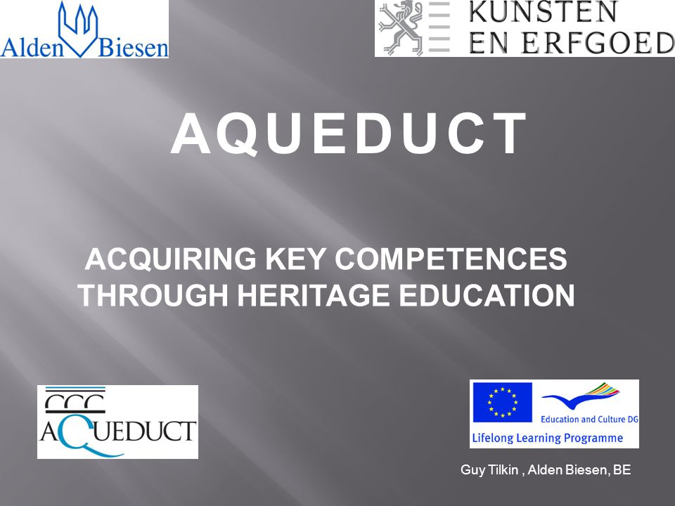 ACQUIRING KEY COMPETENCES THROUGH HERITAGE EDUCATION