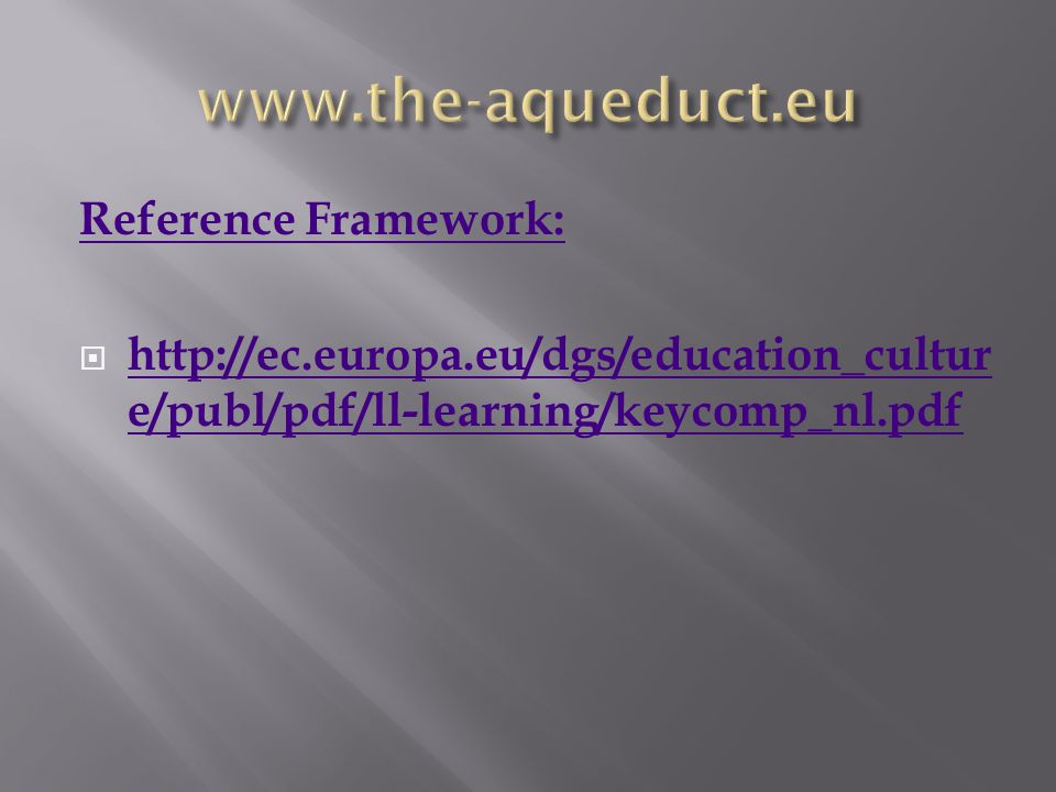 www.the-aqueduct.eu Reference Framework: