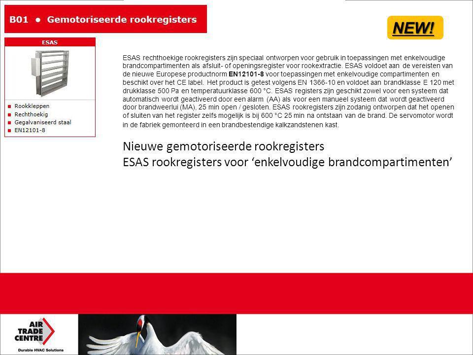 NEW! Nieuwe gemotoriseerde rookregisters