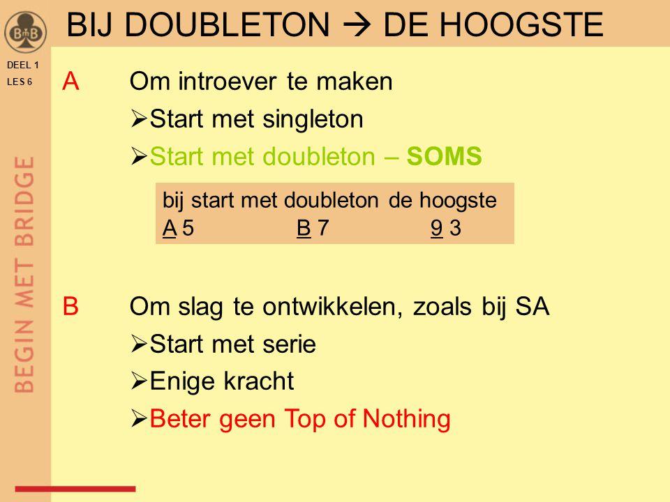 BIJ DOUBLETON  DE HOOGSTE