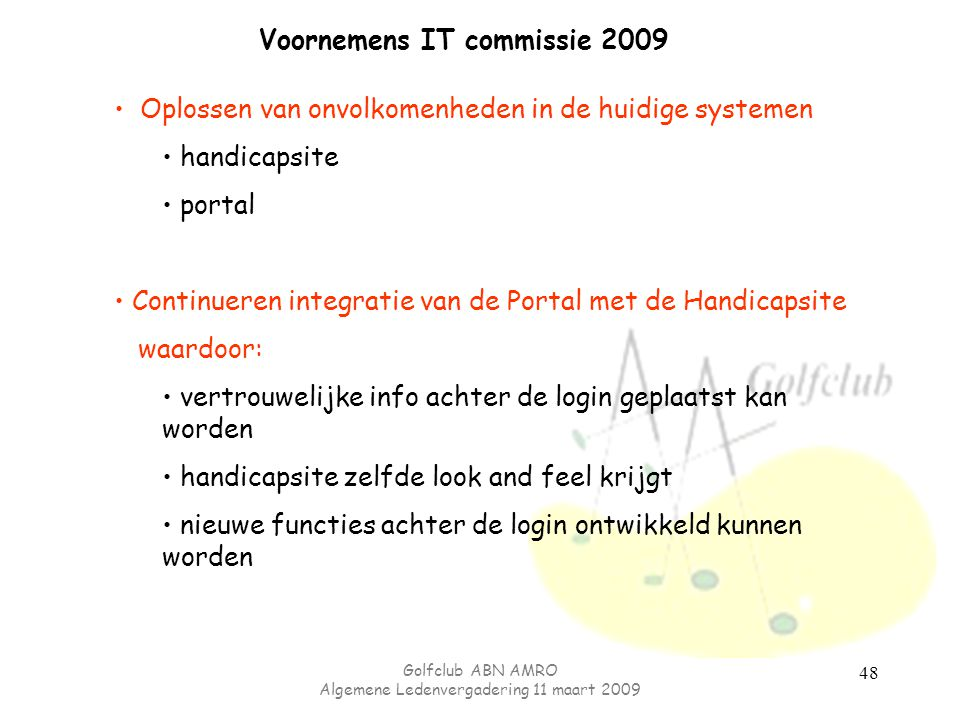 Voornemens IT commissie 2009
