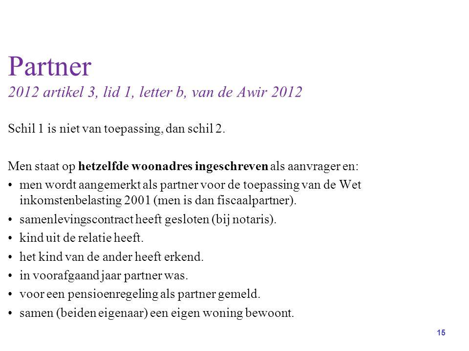 Partner 2012 artikel 3, lid 1, letter b, van de Awir 2012