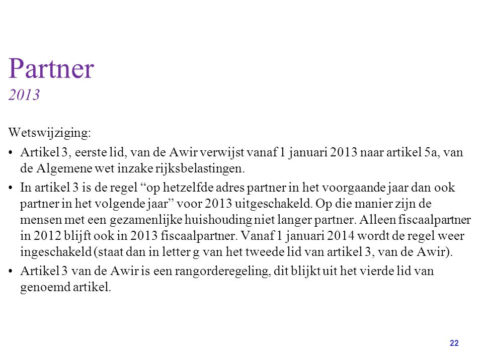 Partner 2013 Wetswijziging: