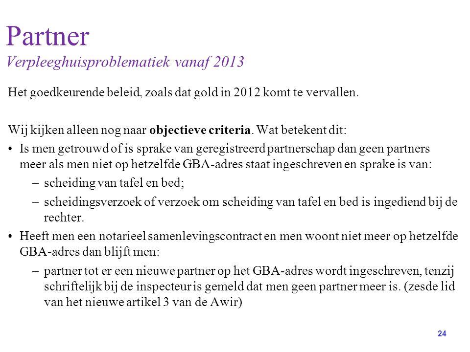 Partner Verpleeghuisproblematiek vanaf 2013