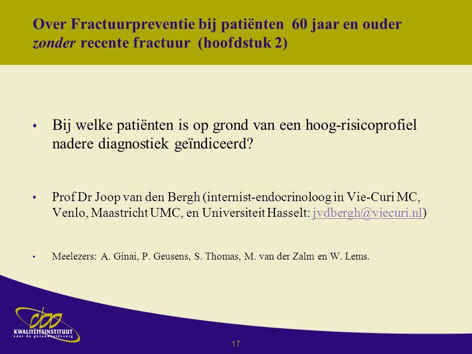 Over Fractuurpreventie bij patiënten 60 jaar en ouder zonder recente fractuur (hoofdstuk 2)