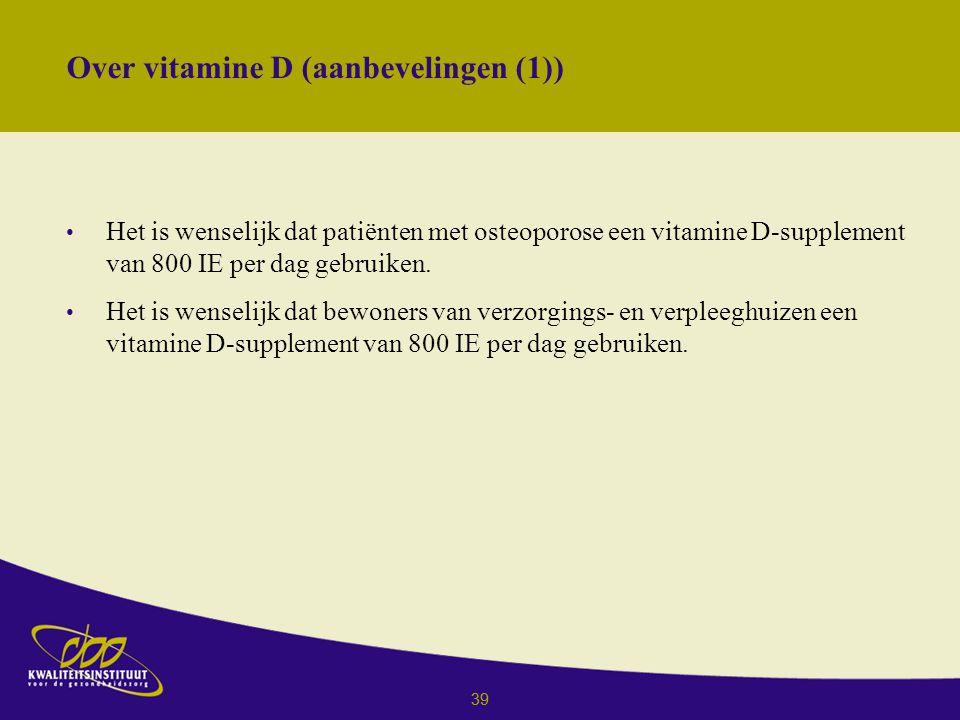 Over vitamine D (aanbevelingen (1))