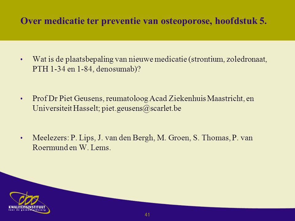 Over medicatie ter preventie van osteoporose, hoofdstuk 5.