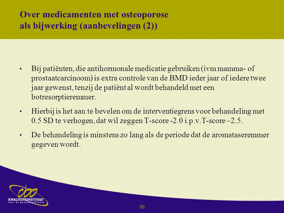 Over medicamenten met osteoporose als bijwerking (aanbevelingen (2))