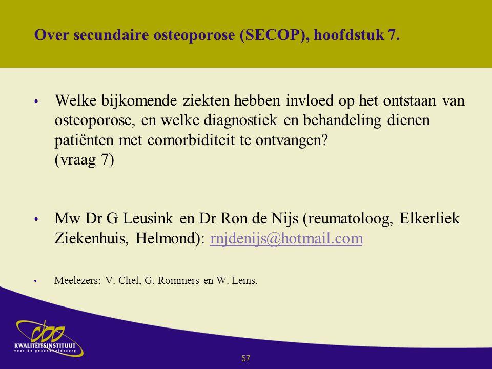 Over secundaire osteoporose (SECOP), hoofdstuk 7.